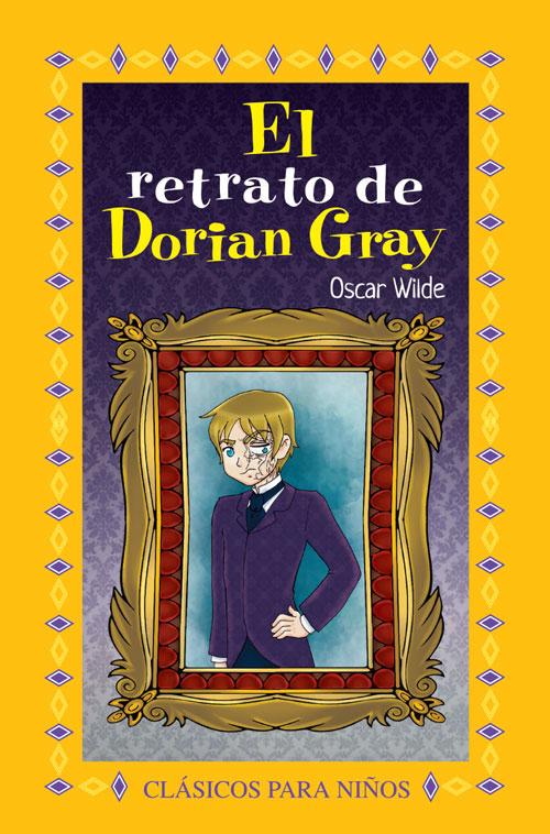 9095 El Retrato De Dorian Gray Libro D Lectura Colección Clásicos P Niños Mayoreo Didáctico